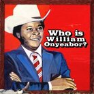 Cover for Who Is William Onyeabor?