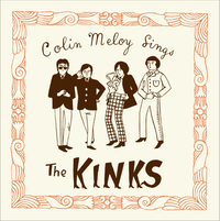 Cover for Colin Meloy Sings The Kinks