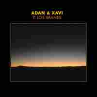 Cover for Adan & Xavi Y Los Imanes