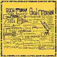 Cover for Good Mmornin