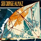 Cover for Seu Jorge and Almaz