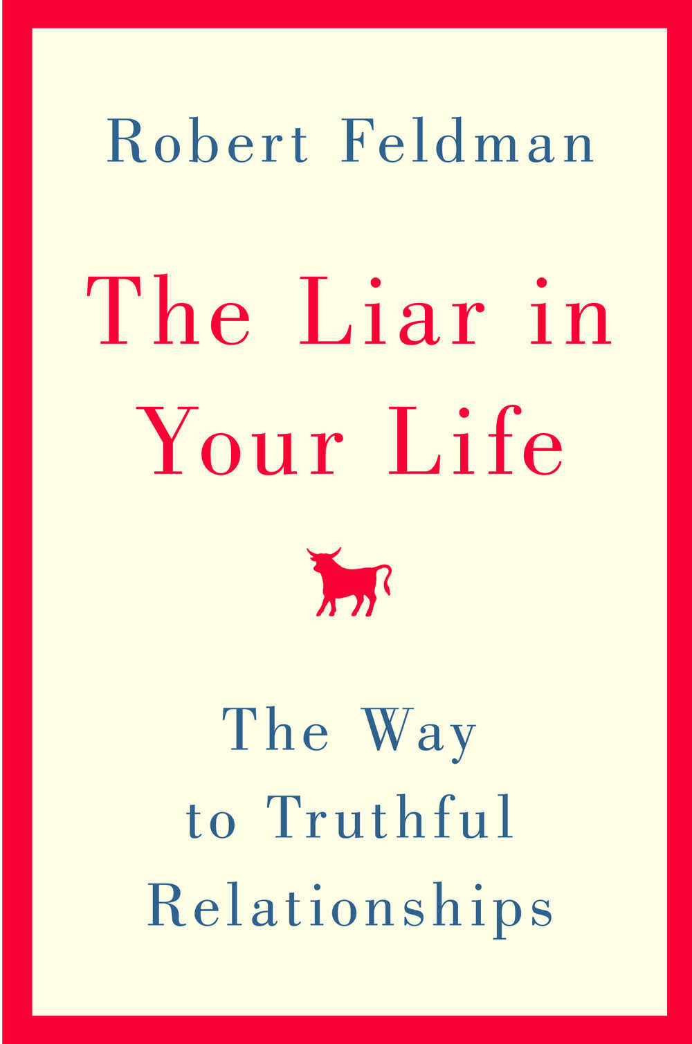 Cover of 'The Liar in Your Life' by Robert Feldman