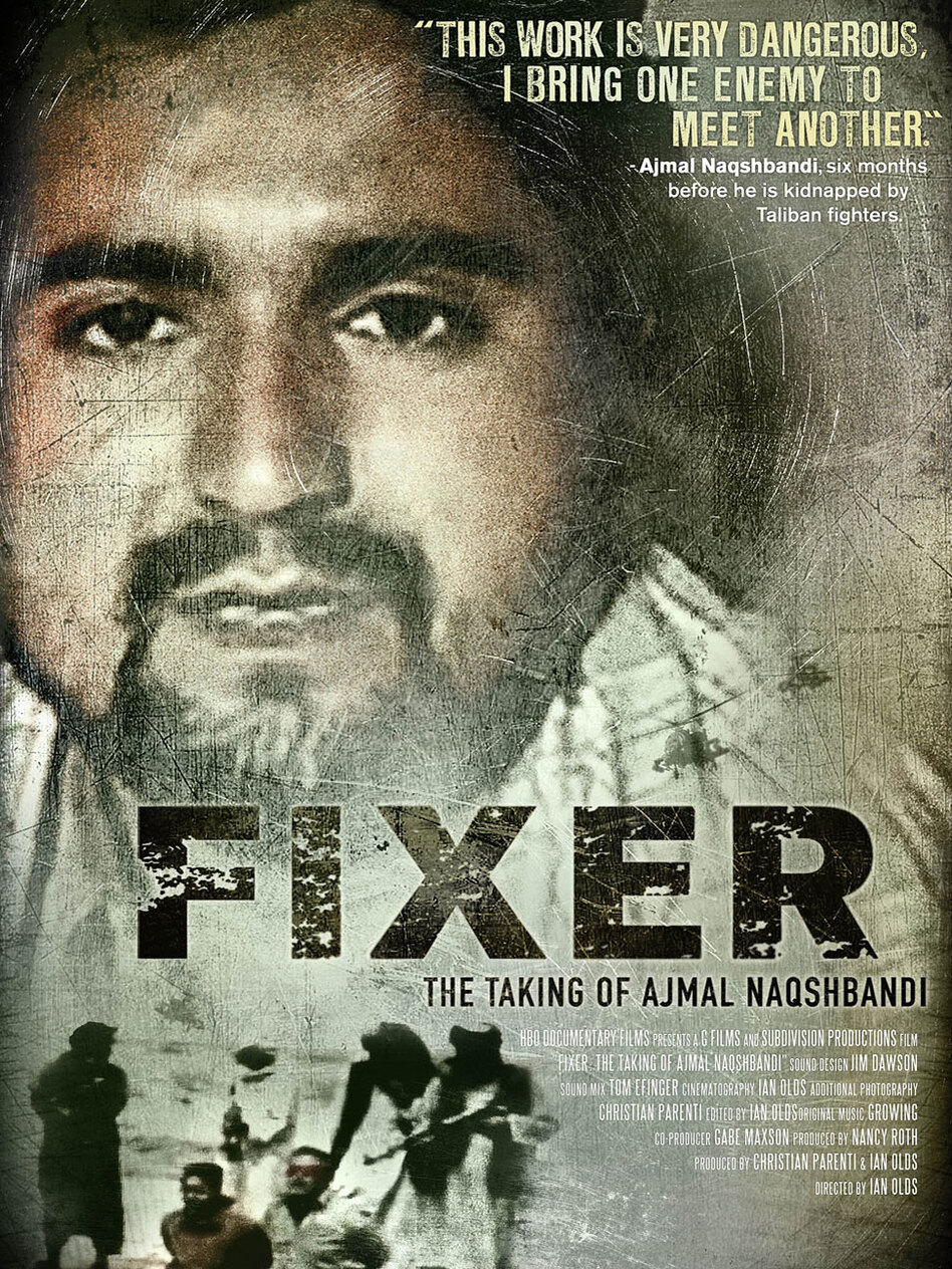 A poster for <em>Fixer: The Taking of Ajmal Naqshbandi,</em> which airs Monday on HBO.