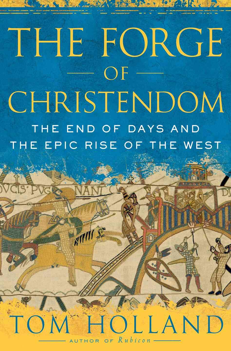 'The Forge of Christendom' book cover