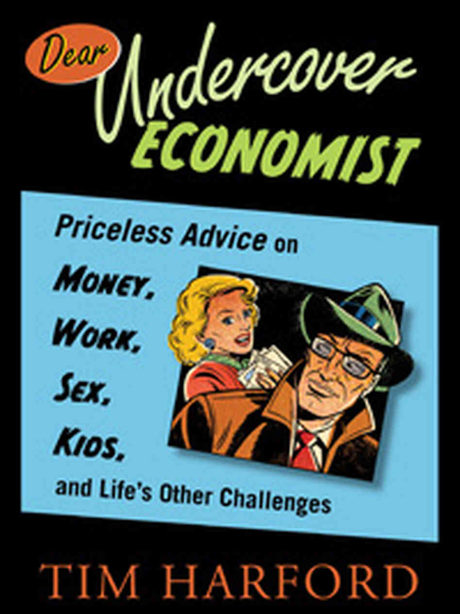 'Dear Undercover Economist' by Tim Harford