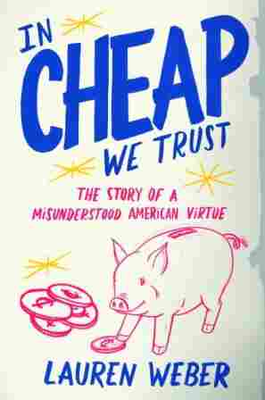 """In Cheap We Trust"""