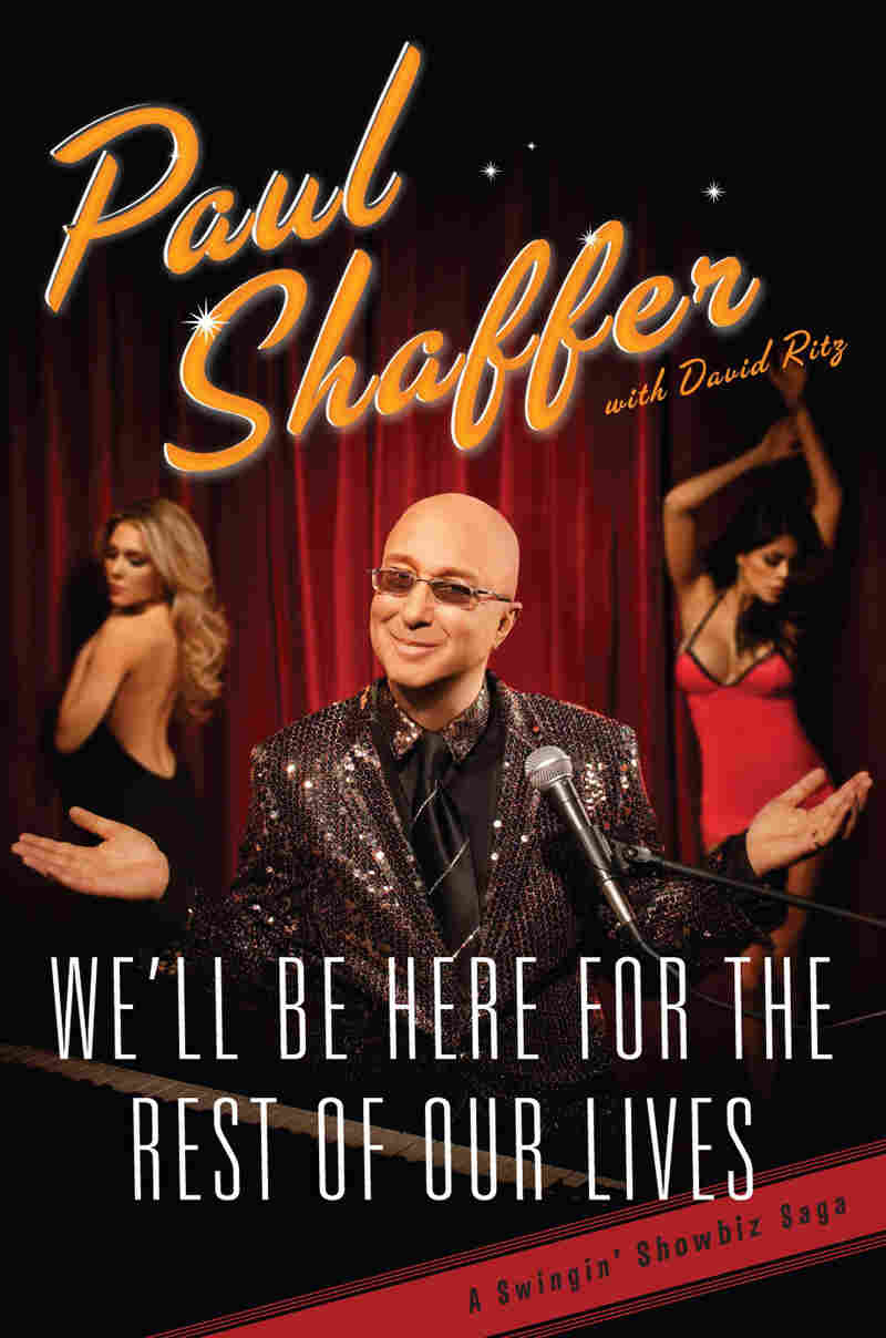 Cover of Paul Shaffer's 'We'll Be Here For The Rest Of Our Lives.'