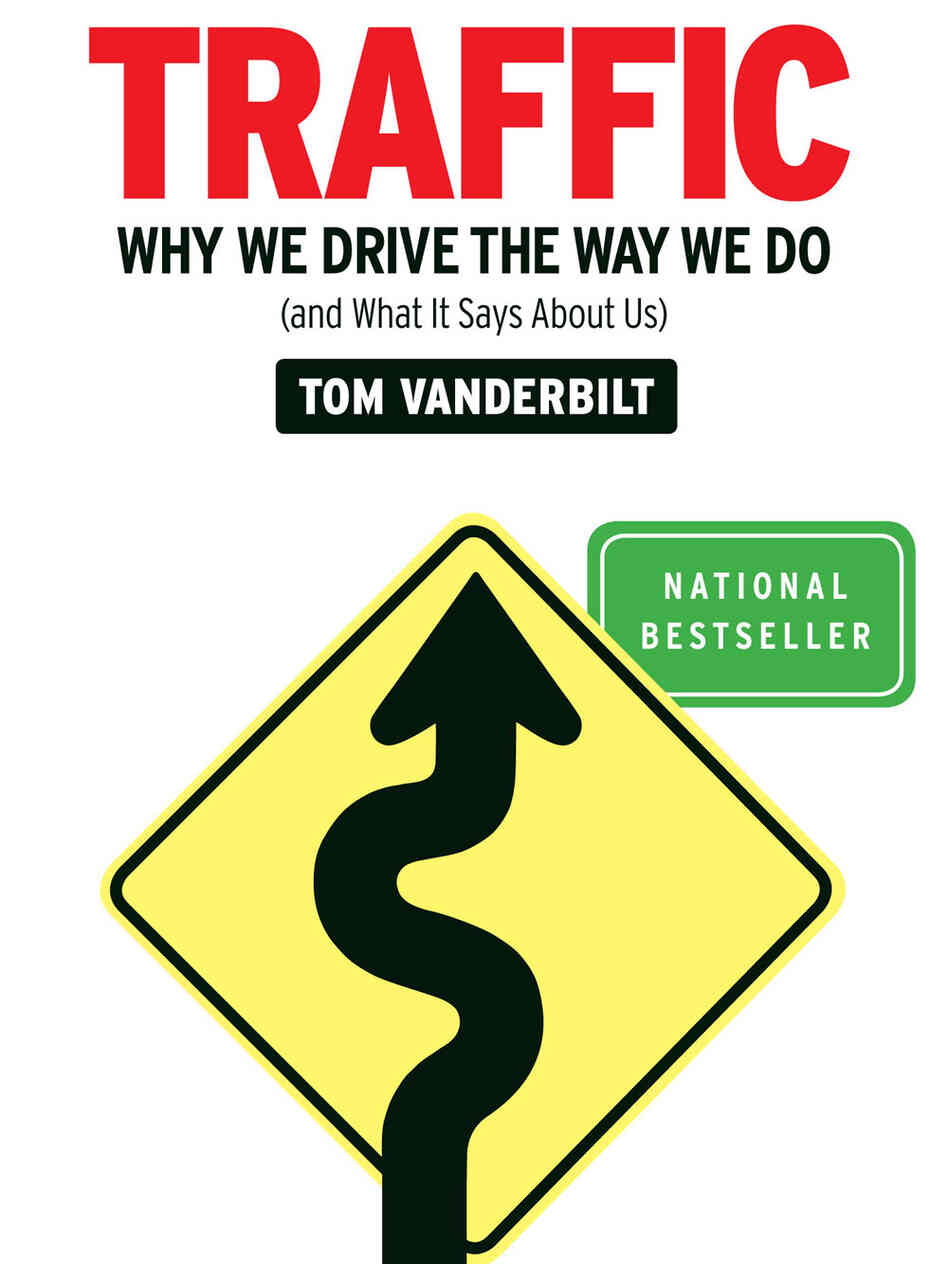 Book cover of Traffic: Why We Dr