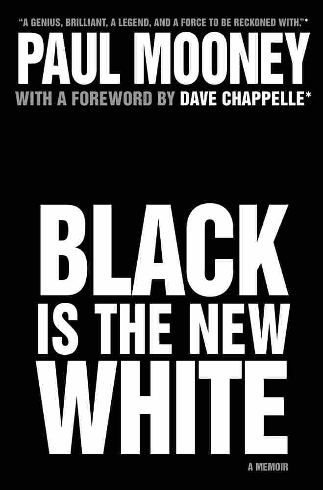 Cover of 'Black Is The New White'
