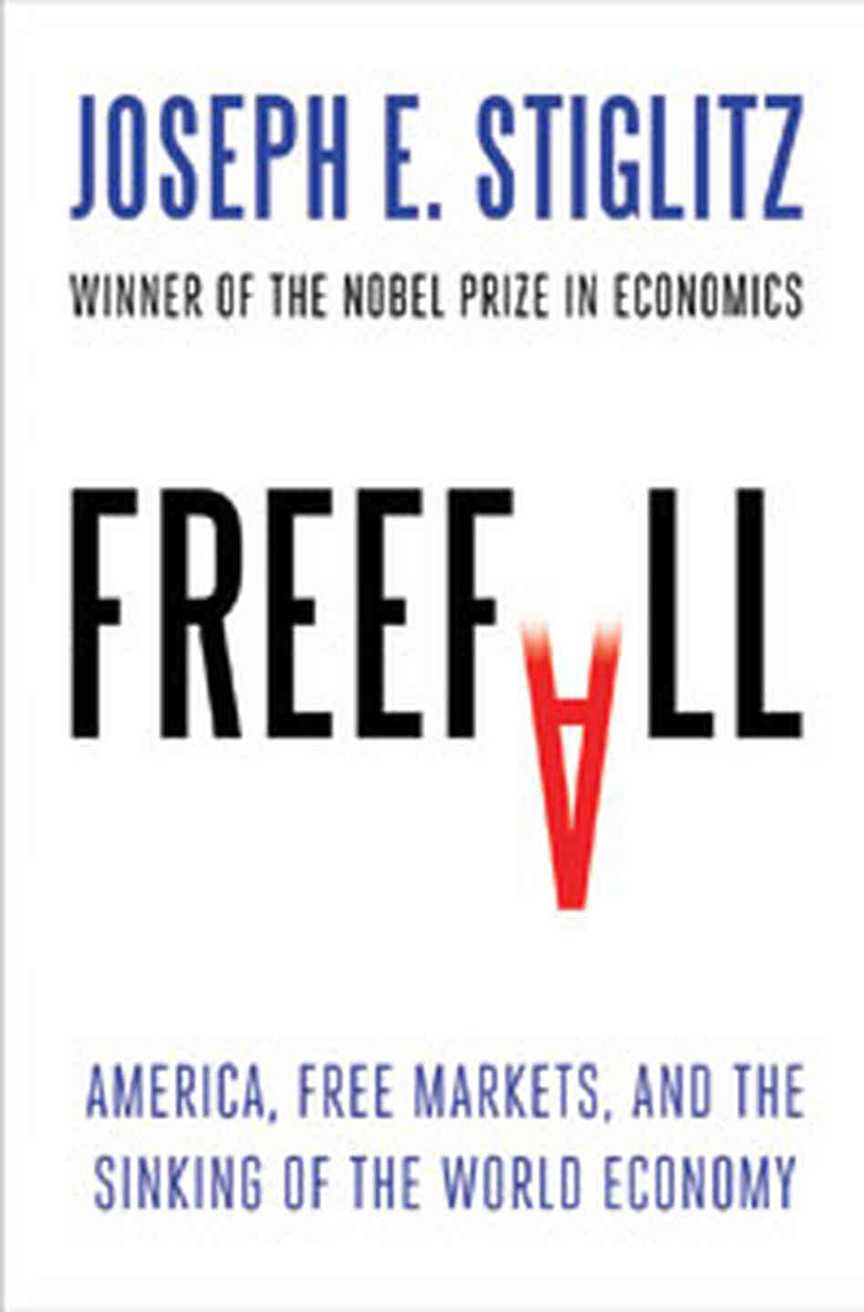 The cover of Freefall by Joseph Stiglitz