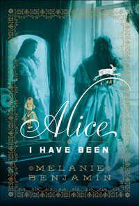 Alice I Have Been, reviewed by Maureen Corrigan