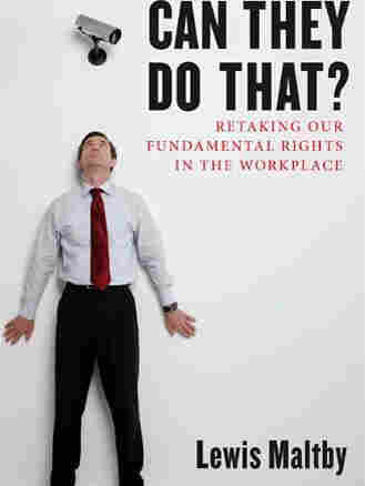 Cover image of 'Can They Do That?' by workers' rights expert Lewis Maltby