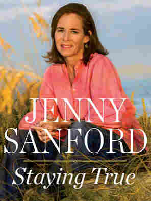 Cover image for Jenny Sanford's memoir 'Staying True'