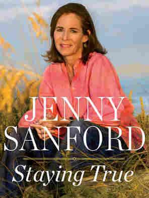 Cover image for Jenny Sanford's memoir 'Staying True'