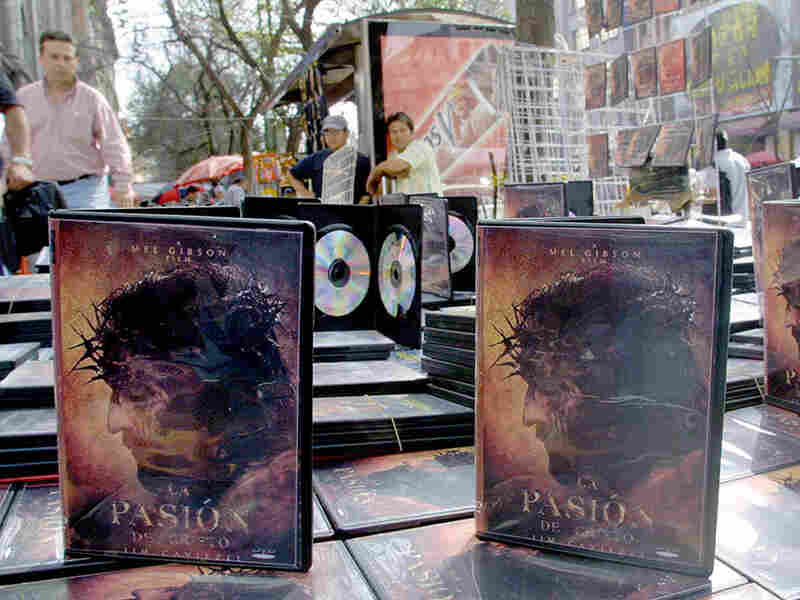 Pirated DVD copies of Mel Gibson's Passion of the Christ sold for 30 Mexican pesos each, less than $