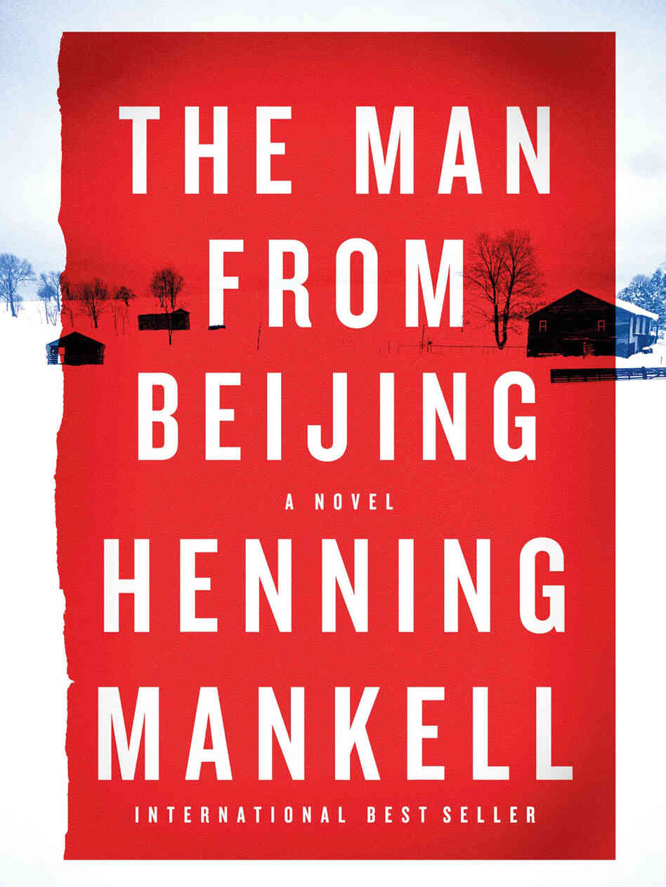 Cover of Henning Mankell's 'The Man From Beijing'