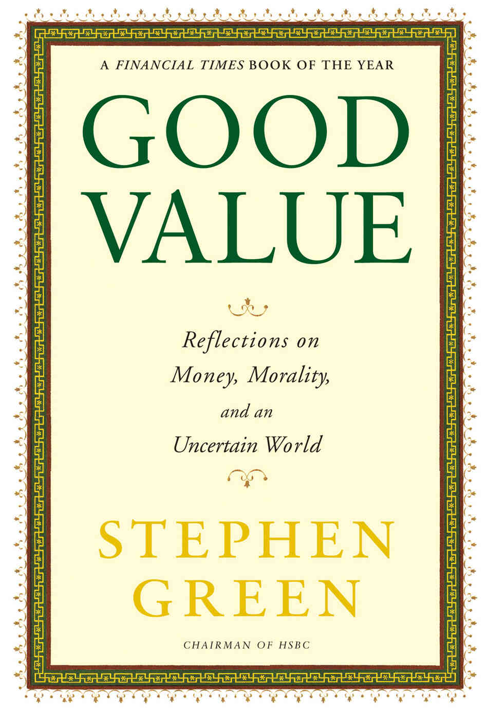 The cover of Good Value: Reflections on Money, Morality and an Uncertain World