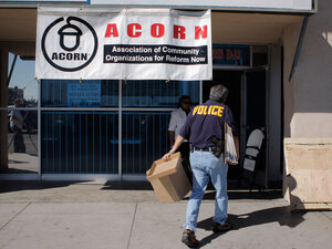 An investigator enters the ACORN office
