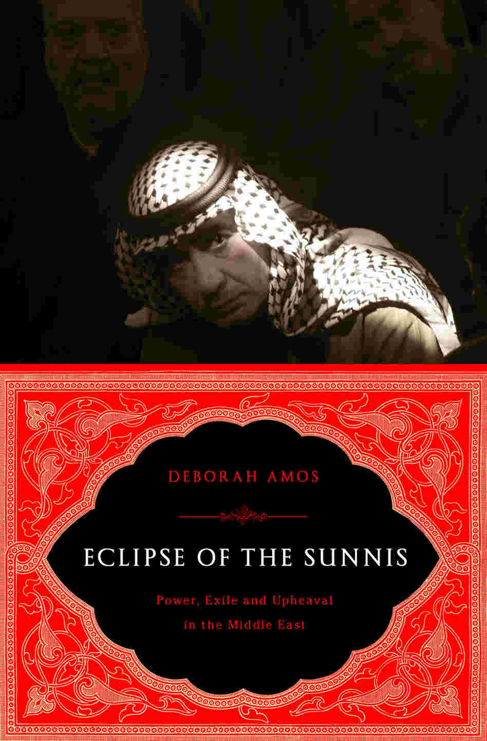 ECLIPSE OF THE SUNNIS