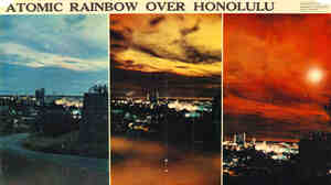 Atomic rainbow over Honolulu.