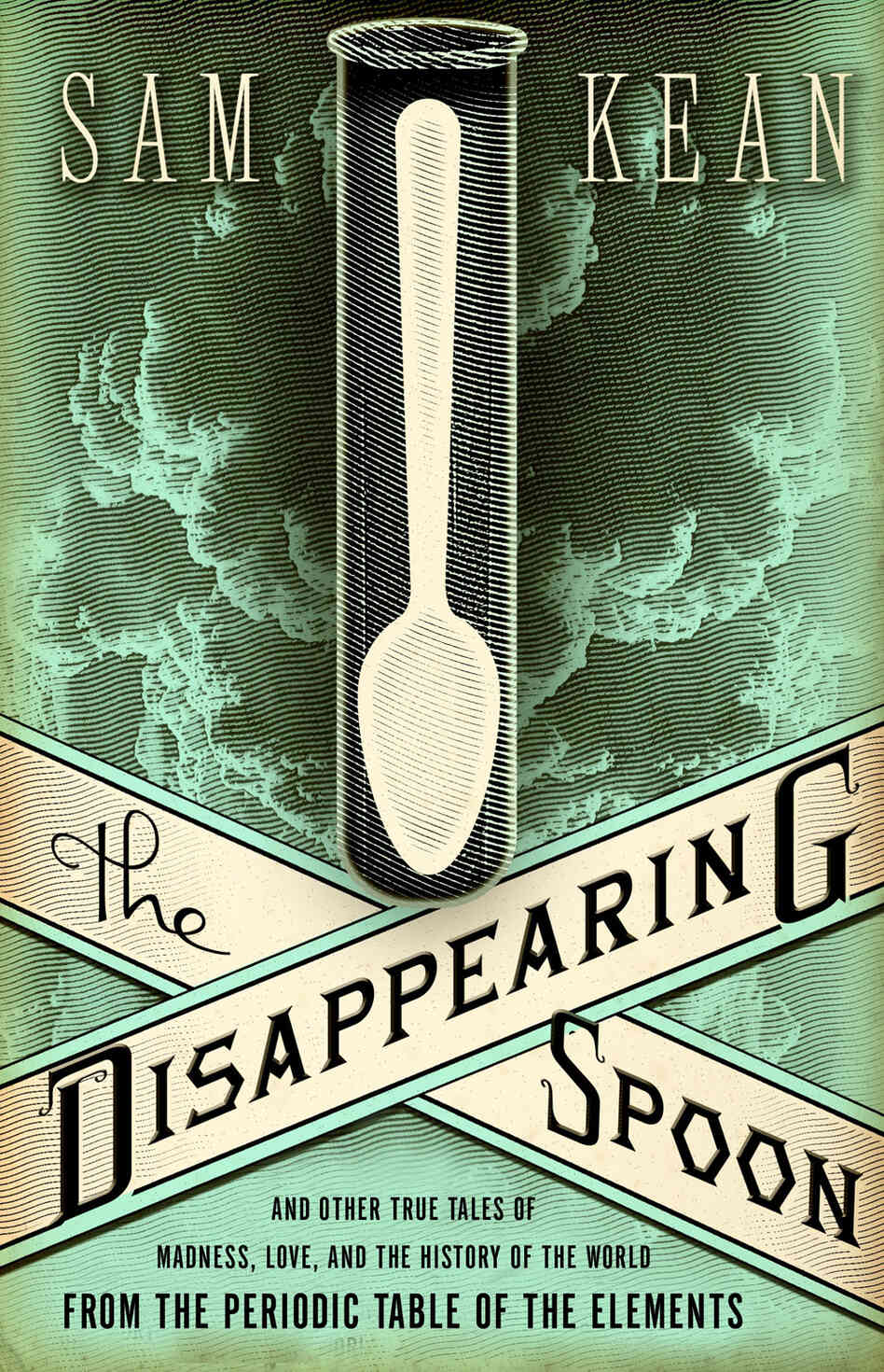 'The Disappearing Spoon' by Sam Kean.