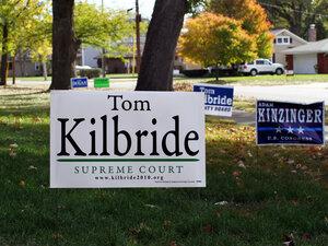 A campaign yard sign for Illinois Supreme Court Justice Tom Kilbride