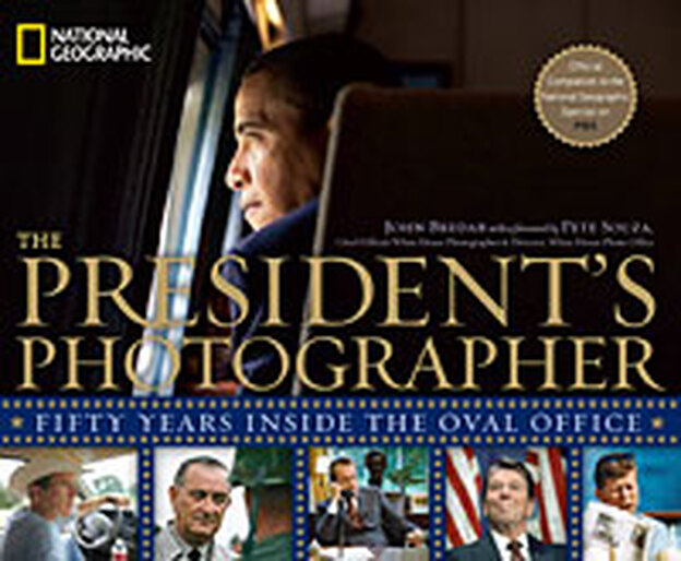 <em>The President's Photographer: Fifty Years Inside the Oval Office</em>, National Geographic Books, November 2010