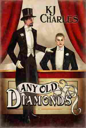 Any Old Diamonds, by K.J. Charles