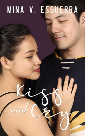 Kiss and Cry, by Mina Esguerra