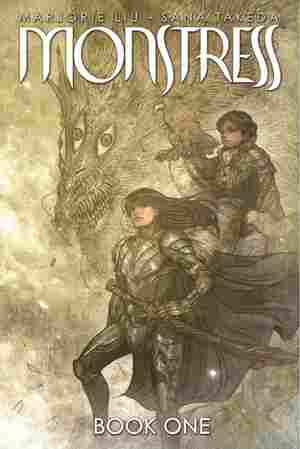 Monstress, by Marjorie Liu and Sana Takeda