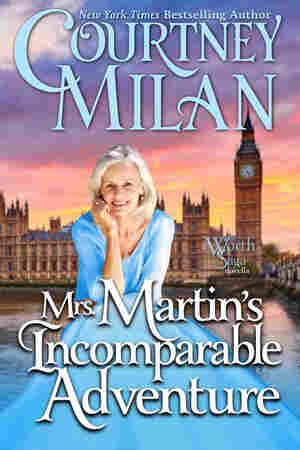 Mrs. Martin's Incomparable Adventure, by Courtney Milan