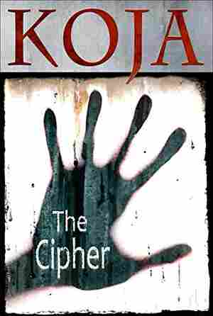 The Cipher, by Kathe Koja