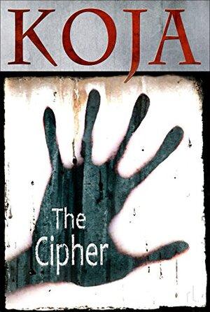 The Cipher, by Kathe Koja