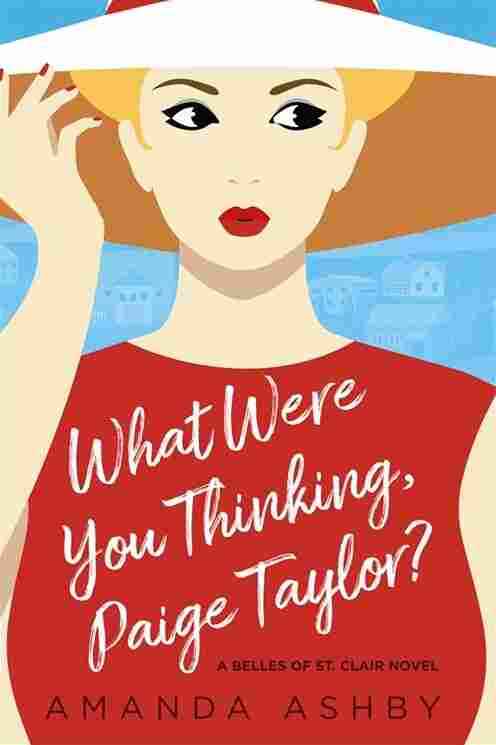 What Were You Thinking, Paige Taylor?, by Amanda Ashby