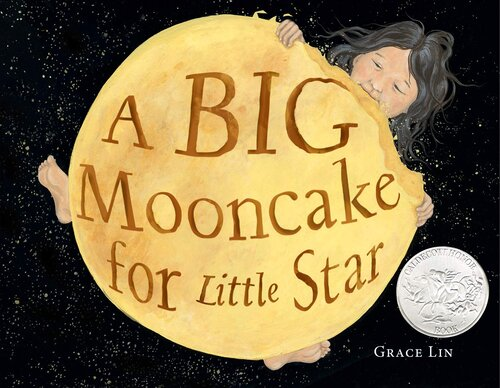 A Big Mooncake for Little Star, by Grace Lin