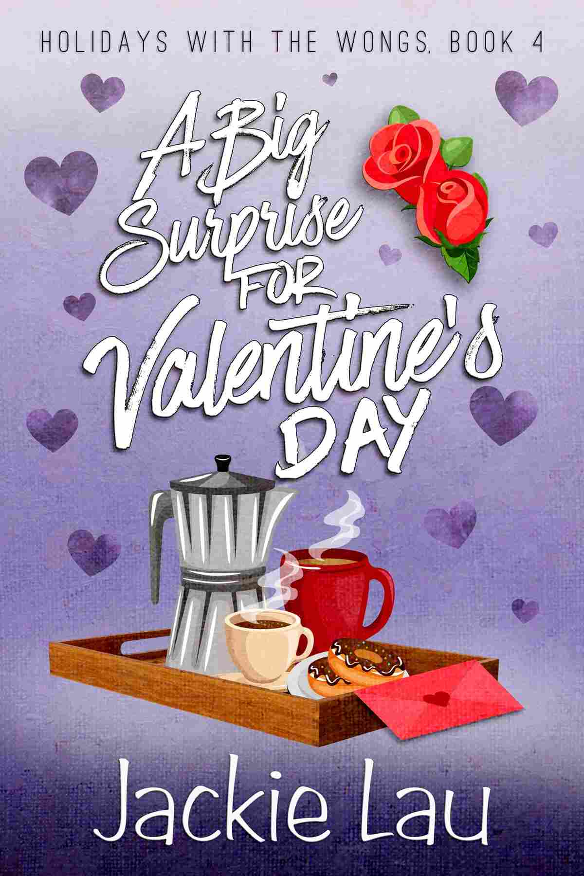 A Big Surprise for Valentine's Day, by Jackie Lau