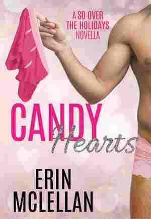 Candy Hearts, by Erin McLellan
