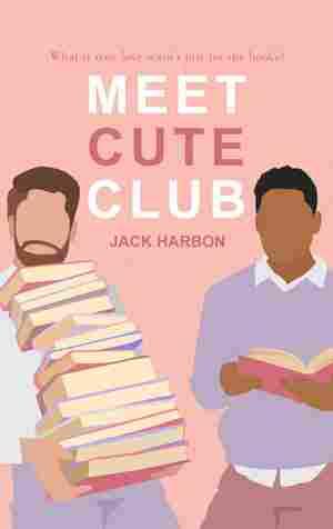 Meet Cute Club, by Jack Harbon