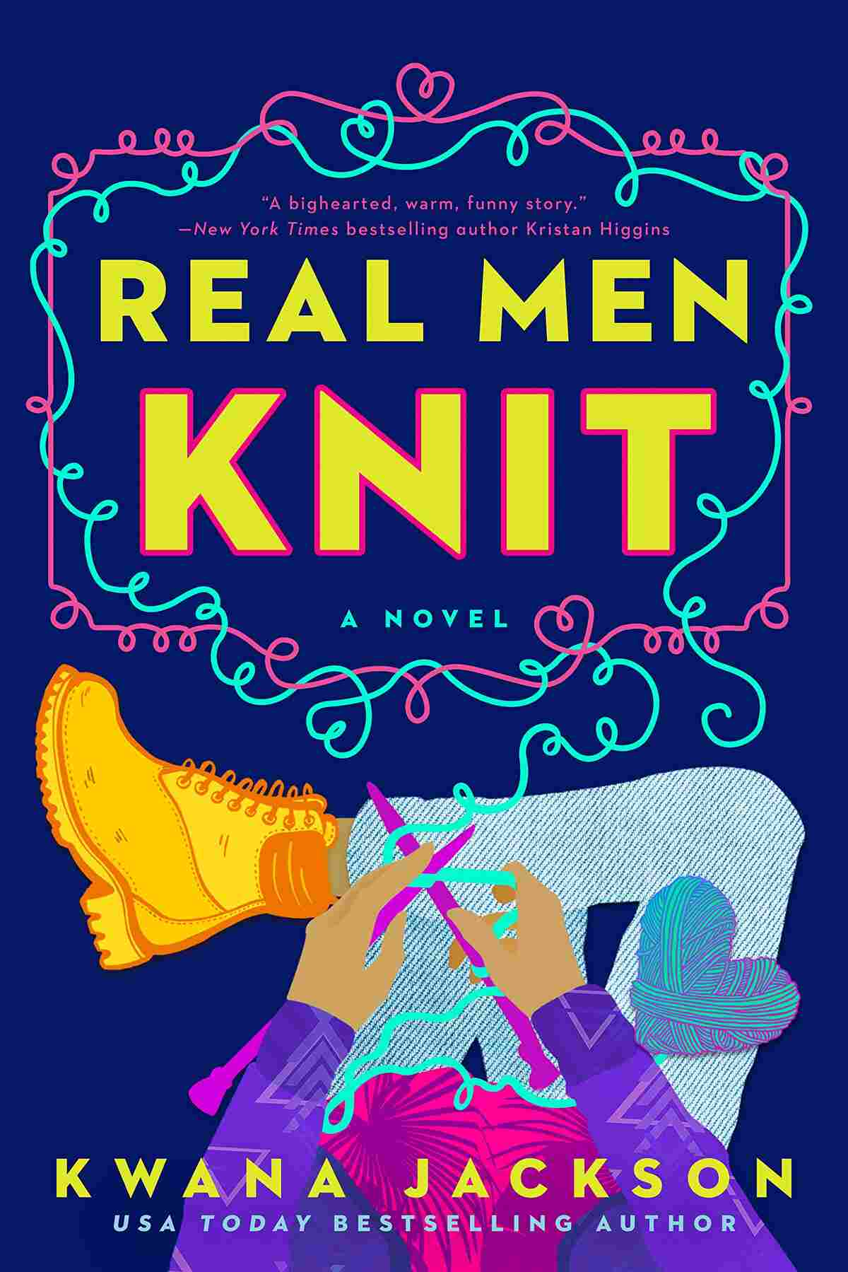 Real Men Knit, by Kwana Jackson