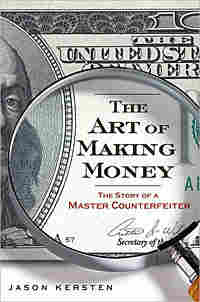 The cover of Jason Kersten's 'The Art Of Making Money.'