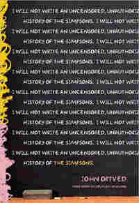 The cover of John Ortved's 'The Simpsons: An Uncensored, Unauthorized History.'