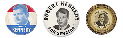 Historic Kennedy family campaign buttons.