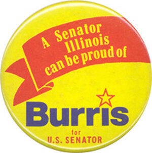A senator Illinois can be proud of - Burris for US Senator button.