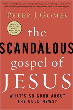 'The Scandalous Gospel of Jesus'