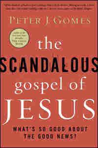 'The Scandalous Gospel of Jesus'