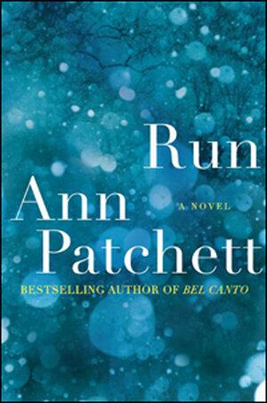 'Run' by Ann Patchett