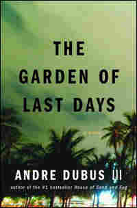 'The Garden of Last Days'