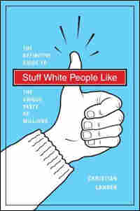 'Stuff White People Like'