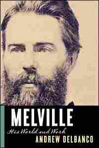 'Melville: His World and Work'