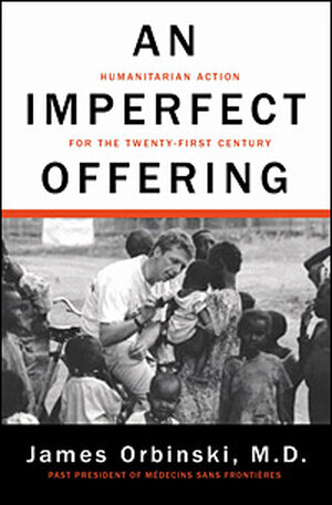 James Orbinski's 'An Imperfect Offering'